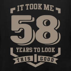 It Took Me 58 Years - Men's Premium Tank
