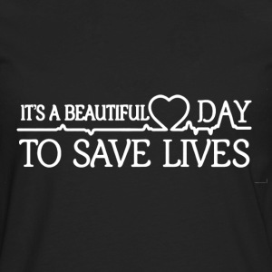 Save Lives Shirt - Men's Premium Long Sleeve T-Shirt