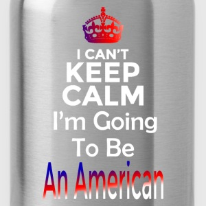 Going to be an American Women's T-Shirts - Water Bottle