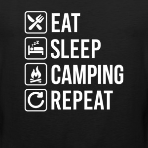 Camping Eat Sleep Repeat T-Shirts - Men's Premium Tank