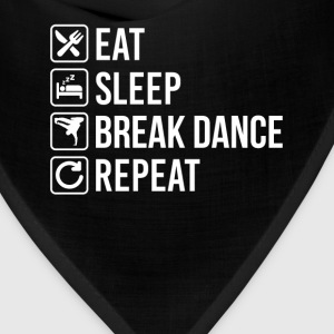 Break Dance Eat Sleep Repeat T-Shirts - Bandana