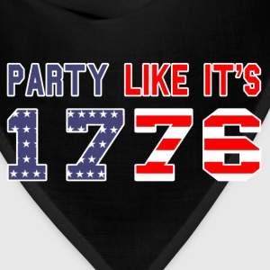 party like it's 1776 T-Shirts - Bandana
