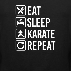 Karate Eat Sleep Repeat T-Shirts - Men's Premium Tank