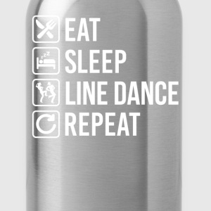 Line Dance Eat Sleep Repeat T-Shirts - Water Bottle