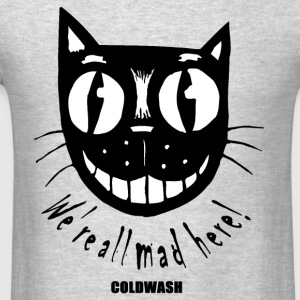 WE'RE ALL MAD HERE Long Sleeve Shirts - Men's T-Shirt