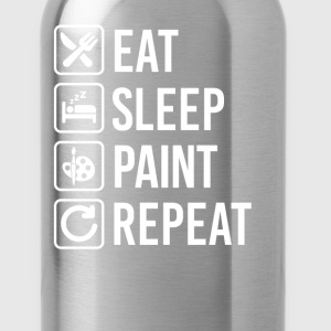 Painting Eat Sleep Repeat T-Shirts - Water Bottle