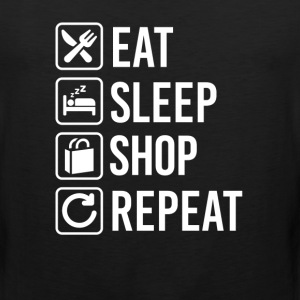 Shopping Eat Sleep Repeat T-Shirts - Men's Premium Tank
