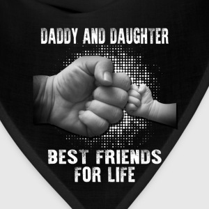 Daddy And Daughter Bestfriend for Life T-Shirts - Bandana