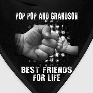 Pop Pop And Grandson Best Friends For Life T-Shirts - Bandana