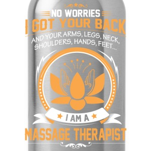 MASSAGE - no worries i got your bac T-Shirts - Water Bottle