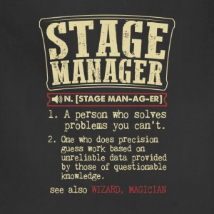 Stage Manager Badass Dictionary Term Funny T-Shirt T-Shirts - Adjustable Apron