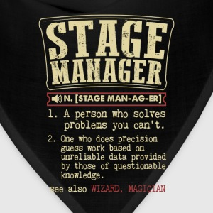 Stage Manager Badass Dictionary Term Funny T-Shirt T-Shirts - Bandana