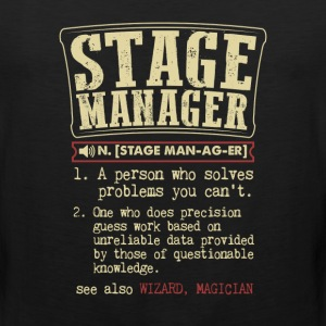 Stage Manager Badass Dictionary Term Funny T-Shirt T-Shirts - Men's Premium Tank