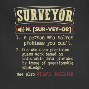 Surveyor Badass Dictionary Term Funny T-Shirt T-Shirts - Adjustable Apron