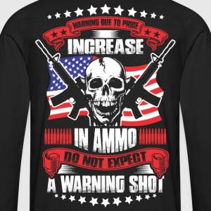 Do Not Expect a Warning Shot - Men's Premium Long Sleeve T-Shirt