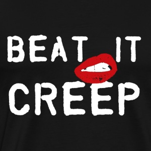 Beat it creep t shirt or tank top - Men's Premium T-Shirt