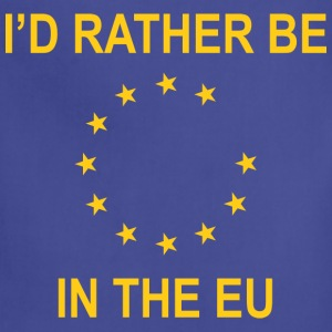I'd Rather Be In The EU - Adjustable Apron