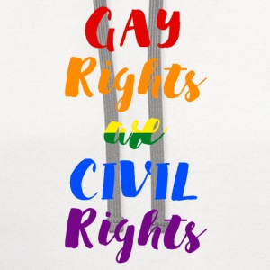 GAY RIGHTS ARE CIVIL RIGHTS - Contrast Hoodie
