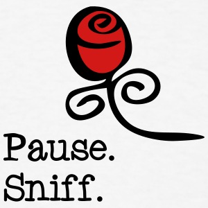 Pause and sniff  Tanks - Men's T-Shirt