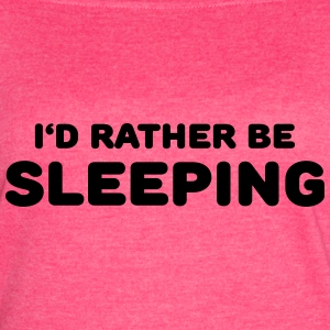 I'd rather be sleeping Tanks - Women's Vintage Sport T-Shirt