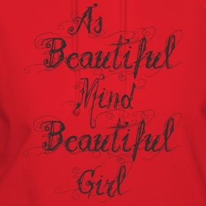 as beautiful mind beautiful girl - Women's Hoodie