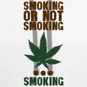 smoking or not smoking cannabis drug Long Sleeve Shirts - Contrast Hoodie