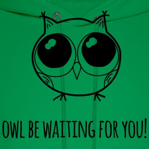 Owl be waiting for you! - farewell gift - Men's Hoodie