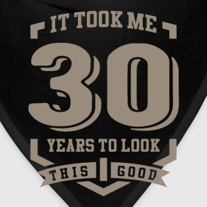 It Took Me 30 Years - Bandana