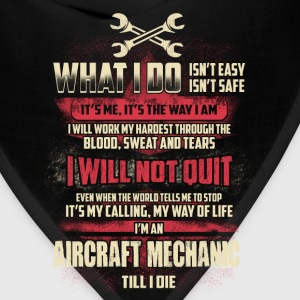 Aircraft mechanic - My way of life - Bandana