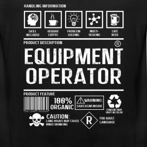 Equipment operator - Sarcasm inside - Men's Premium Tank