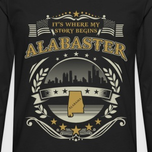 Alabaster it's where my story begins - Men's Premium Long Sleeve T-Shirt
