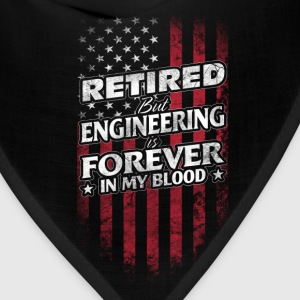 engineering is forever - Bandana