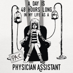 Physician Assistant - A day is 48 hours long - Contrast Hoodie