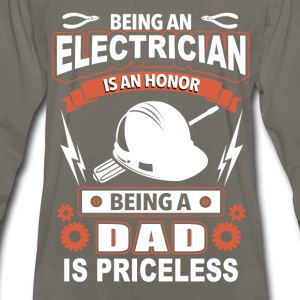 Electrician - being an electrician is an honor - Men's Premium Long Sleeve T-Shirt