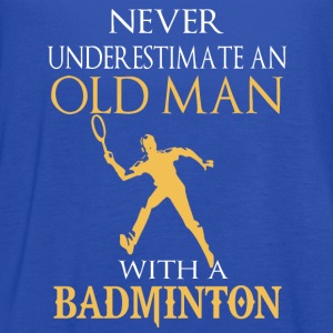 badminton- never underestimate an old man with - Women's Flowy Tank Top by Bella