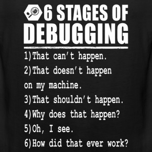Debug - 6 stages of debugging - Men's Premium Tank