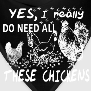 Chickens – I really do need all these chickens - Bandana