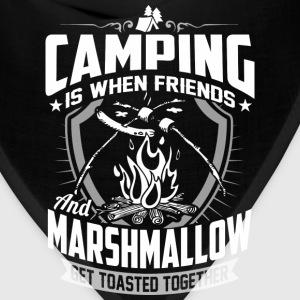 Camping – When friends and marshmallow get toast - Bandana