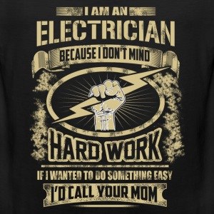 Electrician – I'm Electrician because I don't mi - Men's Premium Tank