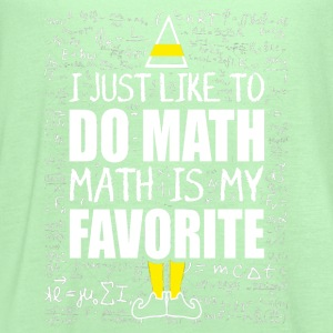 Math – I just like to do math,math is my favouri - Women's Flowy Tank Top by Bella