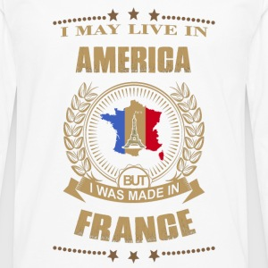 Made in France – Live in American - Men's Premium Long Sleeve T-Shirt
