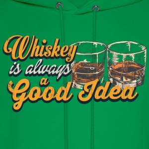 Whiskey – Whiskey is always a good idea - Men's Hoodie