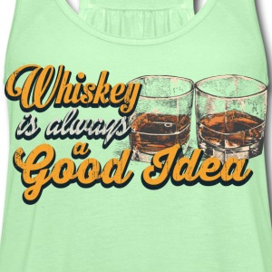 Whiskey – Whiskey is always a good idea - Women's Flowy Tank Top by Bella