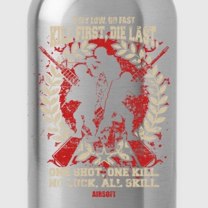 Airsoft – Kill First, Die Last, One shot, One Ki - Water Bottle
