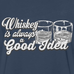 Whiskey is always a good idea - Men's Premium Long Sleeve T-Shirt