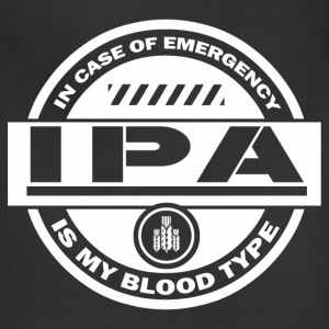 In case of emergency IPA is my blood type - Adjustable Apron