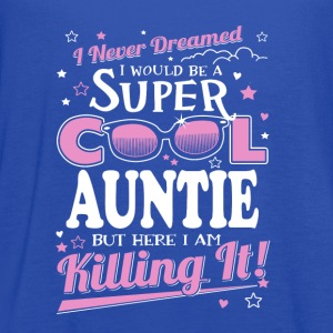I would be a super cool auntie - Women's Flowy Tank Top by Bella