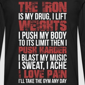 The gym - I push my body to it's limit - Men's Premium Long Sleeve T-Shirt