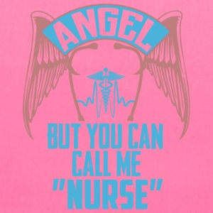 Angel but you can call me nurse - Tote Bag