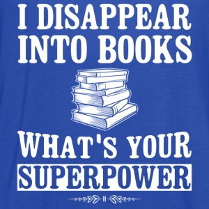 Superpower - I disappear into books - Women's Flowy Tank Top by Bella